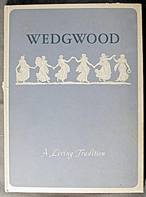 Vintage Wedgwood A Living Tradition (Image1)