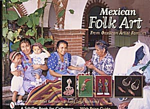 Mexican Folk Art From Oaxacan Artist Families