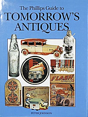 The Philips Guide To Tomorrow's Antiques 1993