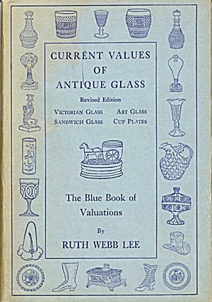 Current Values of Antique Glass/The Blue Book of Value (Image1)