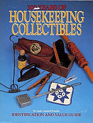 300 Years Of Housekeeping Collectables