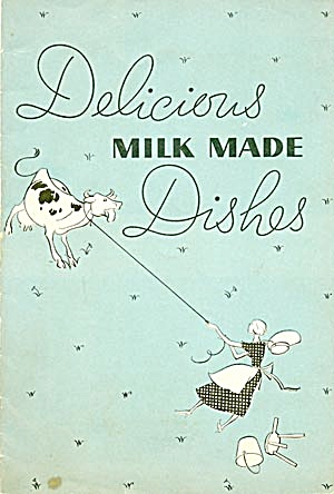 Delicious Milk Made Dishes