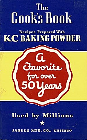 Kc Baking Powder: The Cook's Book