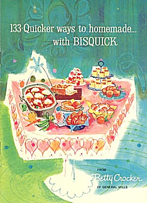 133 Quicker Ways to Homemade with Bisquick (Image1)