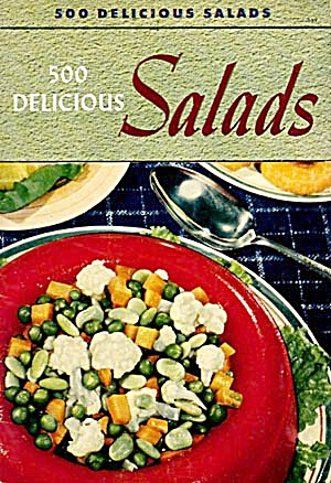 Culinary Arts Institute 500 Delicious Salads (Image1)