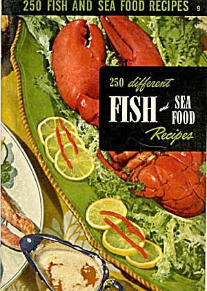 250 Different Fish and Sea Food Recipes (Image1)