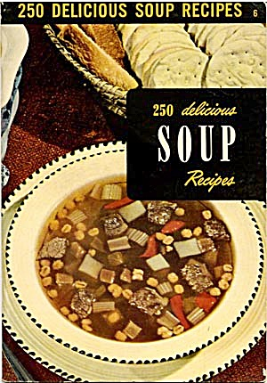 250 Delicious Soup Recipes (Image1)