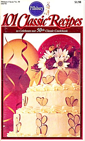 Pillsbury 101 Classic Recipes To Celebrate Our 50th