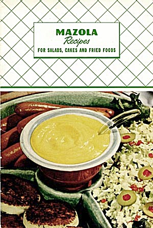 Mazolla Recipes For Salads, Cakes And Fried Foods