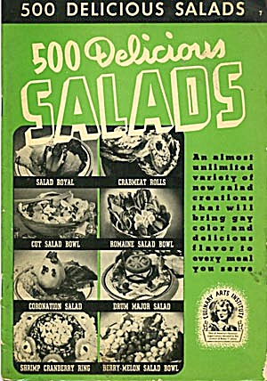 500 Delicious Salads Culinary Arts Institute (Image1)