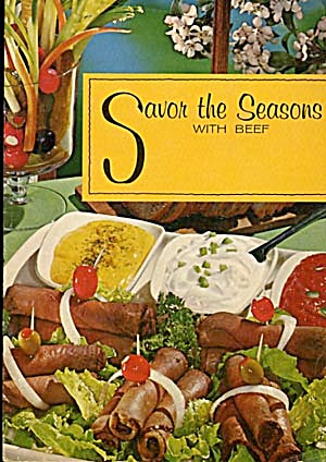 Vintage Savor The Seasons With Beef Cook Book
