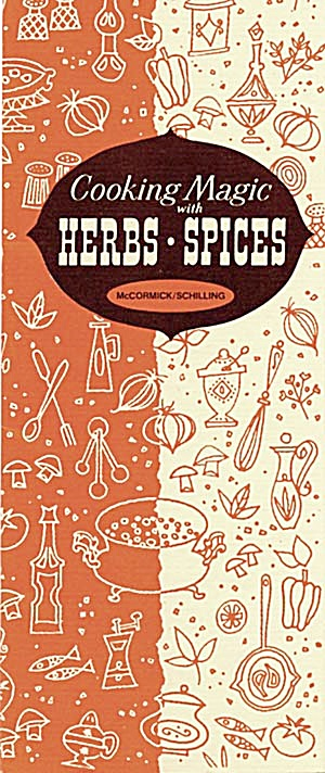 Cooking Magic With Herbs - Spices