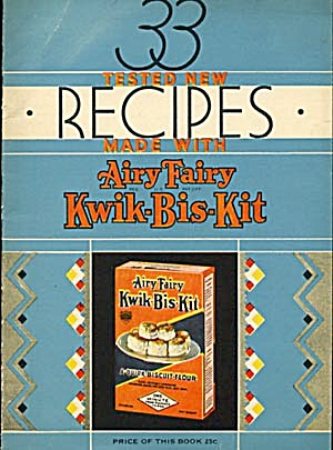 33 Tested New Recipes With Kwik-bis-kit