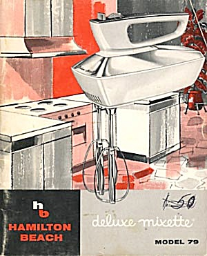 Hamilton Beach Deluxe Mixette Model 79 Cookbook (Image1)