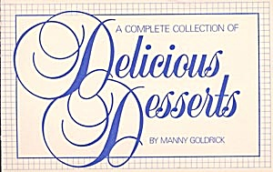 A Complete Collection Of Delicious Desserts