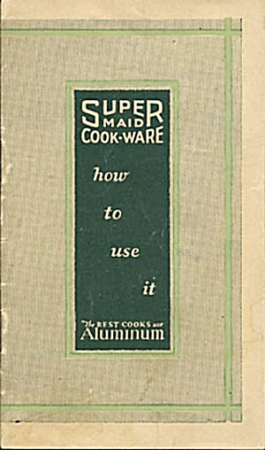 Vintage Super Maid Cook Wear How To Use It