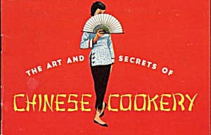 Vintage Art And Secrets Of Chinese Cookery 1962