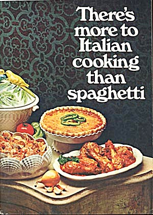 There's More to Italin Cooking than Spaghetti (Image1)