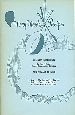 Vintage Mary Meade Recipes/culinary Dictionary