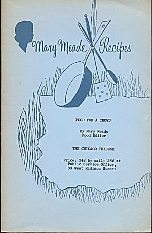 Vintage Mary Meade Recipes Food For A Crowd (Image1)