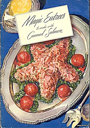Vintage Magic Entrees to make with Canned Salmon (Image1)
