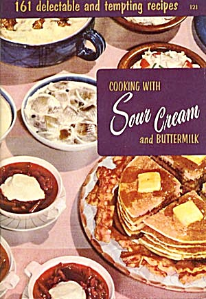 Cooking With Sour Cream And Buttermilk