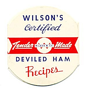Wilson's Cerified Deviled Ham Recipes