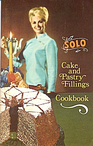 Vintage 60's Solo Cake And Pastry Fillings Cookbook