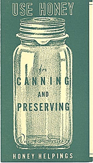 Vintage Use Honey For Canning & Preserving Recipes