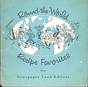 Round The World Recipe Favorites From Newspaper Food