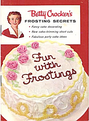 Betty Crocker/ Fun with Frostings/Frosting Secrets (Image1)
