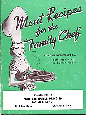 Vintage Meat Recipes For The Family Chef