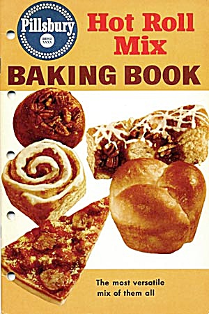 Pillsbury Hot Roll Mix Baking Book