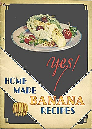 Yes Home Made Banana Recipes