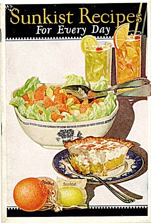 Sunkist Recipes For Every Day 1924