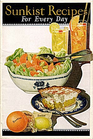 Sunkist Recipes For Every Day 1928