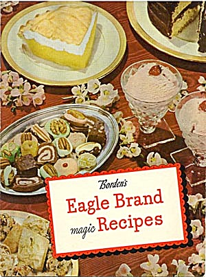 Borden's Eagle Brand Magic Recipes (Image1)
