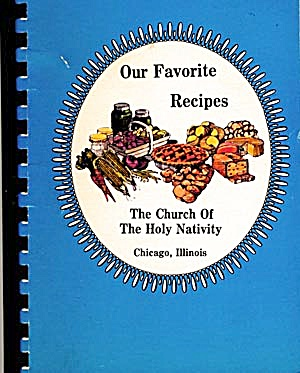 Our Favorite Recipes: The Church Of The Holy Nativity