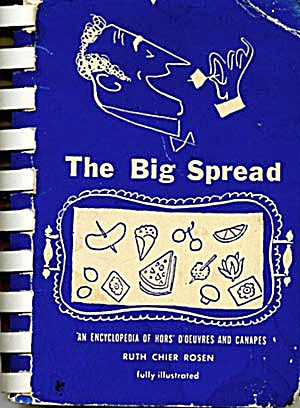 The Big Spread:encyclopedia Of Hors D'oeuvres & Canapes