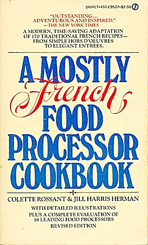 A Mostly French Food Processor Cookbook (Image1)