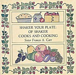 Shaker Your Plate: Of Shaker Cooks and Cooking (Image1)