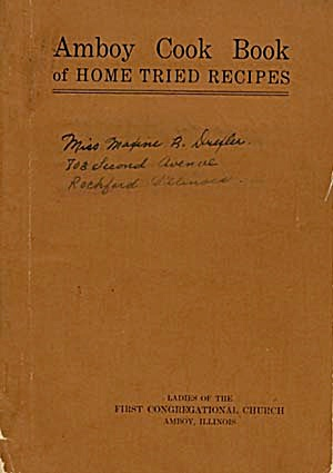 Amboy Cook Book Of Home Tried Recipes