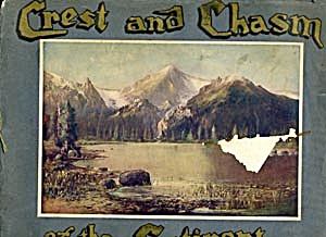 Crest And Chasm Of The Continent 1905 Colorado