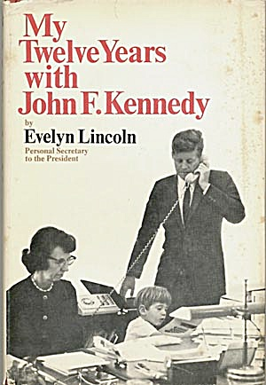 My Twelve Years with John F. Kennedy (Image1)