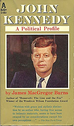 John F. Kennedy, A Political Profile
