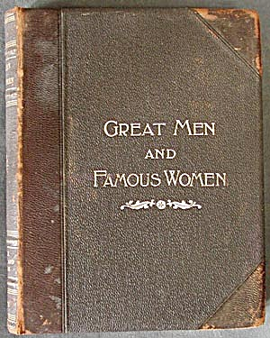 Great Men & Famous Women / 4 Volume Set
