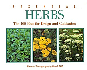 Essential Herbs The 100 Best For Design & Cultivation