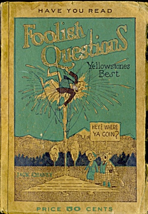 Vintage Foolish Questions Yellowstones Best
