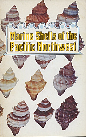 Marine Shells Of The Pacific Northwest