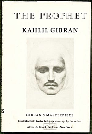 The Prophet By Kahlid Gibran